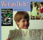 We Can Do It! by Laura Dwight (Paperback, 2005)