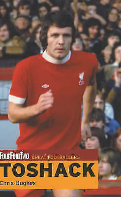 """AS NEW"" Hughes, Chris, Fourfourtwo: John Toshack: Great Footballers (""FourFourT"