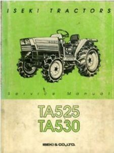 iseki tractor ta525 ta530 workshop service manual ebay rh ebay com au iseki tractor service manual Iseki Parts Online