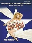 The Best Little Whorehouse in Texas (with Ann-Margret) (Vocal Selections): Piano/Vocal/Chords by Carol Hall (Paperback / softback, 2002)