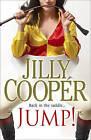 Jump! by Jilly Cooper (Hardback, 2010)