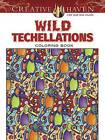 Creative Haven Wild Techellations Coloring Book by John Wik (Paperback, 2016)