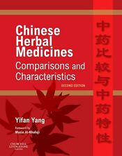 Chinese Herbal Medicines: Comparisons and Characteristics, 2e by Yifan Yang