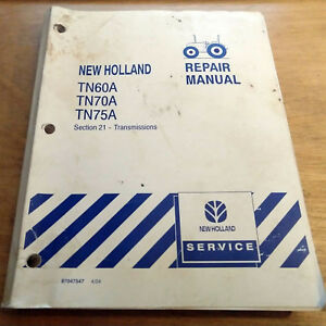 Details about New Holland TN60A TN70A TN75A Transmission System Service  Repair Manual NH