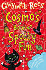 Cosmo's Book of Spooky Fun by Gwyneth Rees (Paperback, 2007)