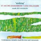Andetag - Contemporary Romantic Music for Choir and Instrume Bo Hansson Audio CD