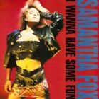 Samantha Fox - I Wanna Have Some Fun (expanded 2cd 2 CD