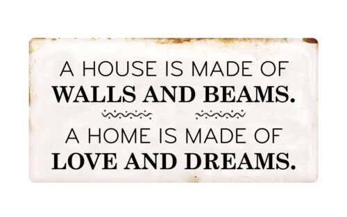 """Details about  /1117HS A House Is Made Of Walls And Beams 5/""""x10/"""" Aluminum Hanging Novelty Sign"""
