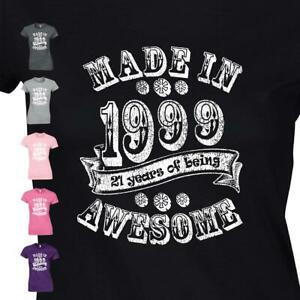 Ladies Made In Year T Shirt Funny Birthday Gift 21st 1999 Auntie Girlfriend Top
