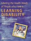 Meeting the Health Needs of People Who Have a Learning Disability by Elsevier Health Sciences (Paperback, 2001)