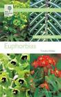 RHS Wisley Handbook: Euphorbias by Octopus Publishing Group (Paperback, 2008)