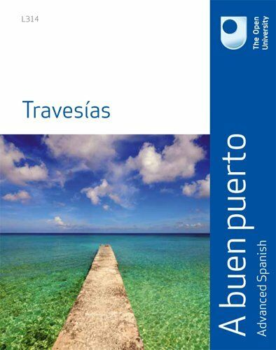 A Buen Puerta: Travesias,The Open University Course Team