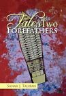 Tales of Two Forefathers 9781456880903 by Sanaa Talibah Hardcover