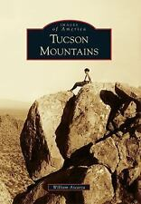 Tucson Mountains Images of America