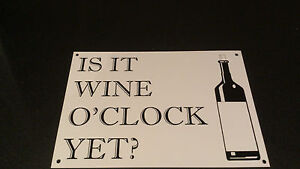 Funny-Sign-IS-IT-WINE-OCLOCK-YET-present-A5-house-mom-daughter-sister-friend