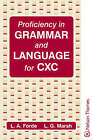 Proficiency in Grammar and Language for CSEC by L.G. Marsh, Louis A. Forde (Paperback, 1985)