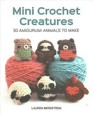 Cute Amigurumi Animals: 16 Adorable Creatures to Crochet by ... | 400x323