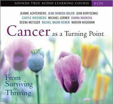 Cancer as a Turning Point: From Surviving to Thriving by Sounds True Compact Dis