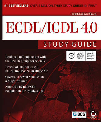 ECDL/ICDL 4.0 Study Guide, The British Computer Society, Very Good Book