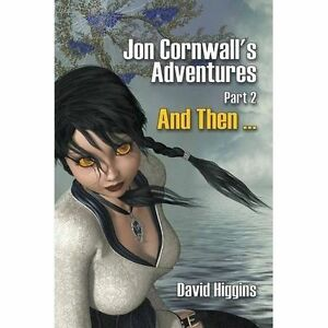 Jon-Cornwall-039-s-Adventures-Part-2-And-Then-Brand-New-Free-P-amp-P-in-the-UK