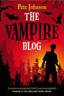 The Vampire Blog by Pete Johnson (Paperback, 2010)