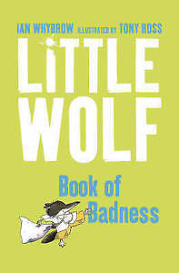 LITTLE-WOLF-039-S-BOOK-OF-BADNESS-IAN-WHYBROW-Very-Good-Book