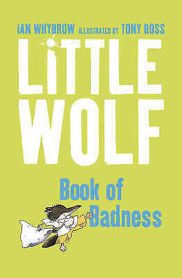 LITTLE WOLF'S BOOK OF BADNESS, IAN WHYBROW, Very Good Book