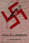 Song of a Sparrow by C S Ragsdale 9781420824391 Hardback 2005