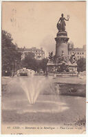 CARTE POSTALE LYON MONUMENT DE LA REPUBLIQUE PLACE CARNOT