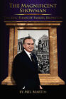 The Magnificent Showman the Epic Films of Samuel Bronston by Mel Martin (Paperback / softback, 2008)