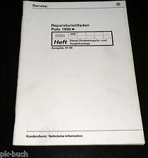 Werkstatthandbuch VW Polo 6N Diesel Direkteinspritzanlage Vorglühanlage ab 1995
