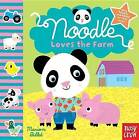 Noodle Loves the Farm by Nosy Crow, Marion Billet (Board book, 2013)