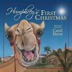 Humphrey's First Christmas by Carol Heyer (Paperback, 2010)