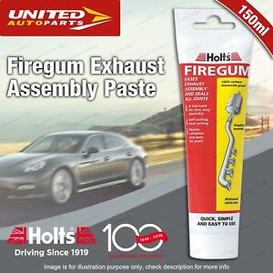Holts Firegum Sealant Tube 150g Exhaust Assembly Paste Permanent seal guaranteed