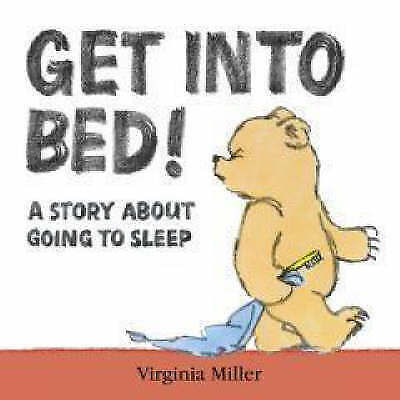 Get into Bed! by Virginia Miller, Good Book (Board book) Fast & FREE Delivery!