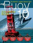 Buoy 10: The Largest Salmon Run in the World! by Larry Ellis (Paperback / softback, 2016)