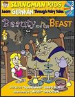 Beauty and the Beast: Level 3: Learn German Through Fairy Tales by David Burke (Mixed media product, 2006)
