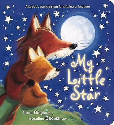 My Little Star by Bingham, Janet, Acceptable Used Book (Board book) FREE & FAST