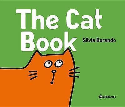 The Cat Book: A Minibombo Book (Minibombo) - Borando,   #32461 U