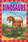 Scholastic Reader Level 2: Dinosaurs by Grace Maccarone (2001, Paperback)