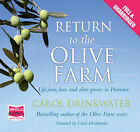 Return to the Olive Farm by Carol Drinkwater (CD-Audio, 2010)