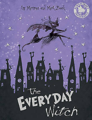 1 of 1 - The Everyday Witch (Bloomsbury Paperbacks), Martinez, Liz, Very Good Book
