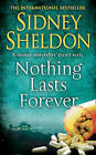 Nothing Lasts Forever by Sidney Sheldon (Paperback, 1994)