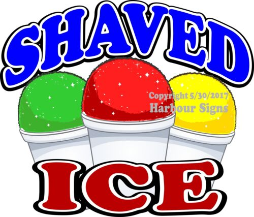 Concession Food Truck Sign Sticker Shaved Ice DECAL Choose Your Size