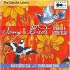 Song of the Birds: Spanish & Latin Cello (2010)