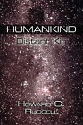 Humankind: Distant Kin by Howard G Russell (Paperback / softback, 2010)