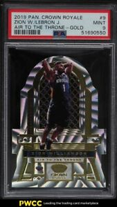 2019 Crown Royale Air To The Throne Gold Zion Williamson LeBron James 1/10 PSA 9
