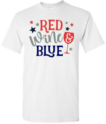 4th of July Shirt 5 Red Wine and Blue T-shirt-Red White and Blue