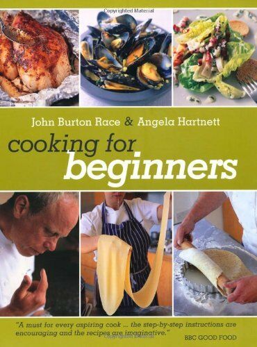 Cooking for Beginners By John Burton Race,Angela Hartnett