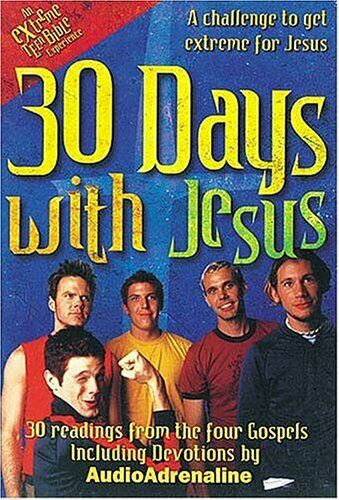 30 Days with Jesus: 30 Readings from the 4 Gospels (Extreme for Jesus),Audioadr